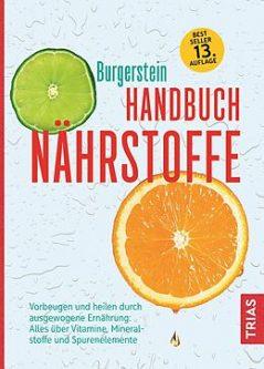 Buchtipp Burgerstein Handbuch Nährstoffe: Ratgeber - alles über Vitamine und Vitalstoffe